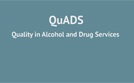 Introduction to QuADS Organisational Standards