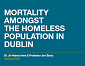 Mortality amongst the homeless population in Dublin